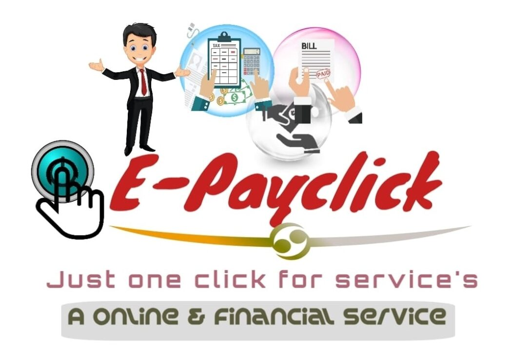 Know About Epayclick- the Best Financial Services, Financial Services Epayclick Financial