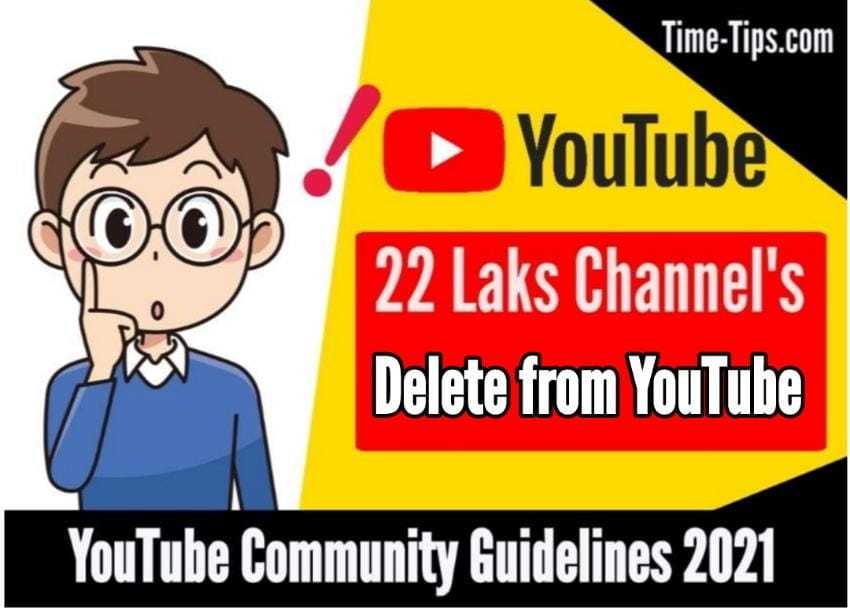 YouTube Deleted 22 lakh Channels: Guidelines from YouTube