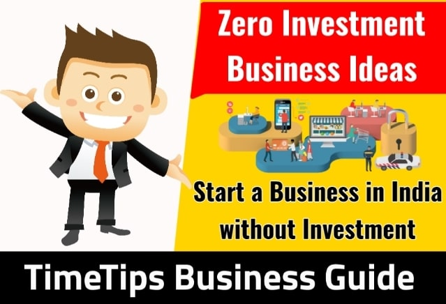 To 10 Zero Investment Business Ideas for Startup in India