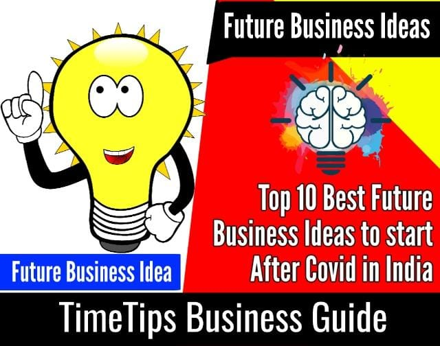 Profitable Future Business Ideas in India after Covid